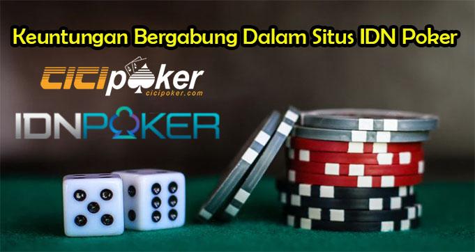 Keuntungan Bergabung Dalam Situs IDN Poker
