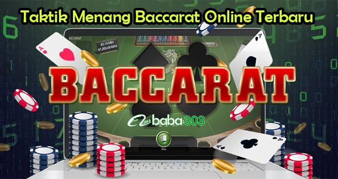 Taktik Menang Baccarat Online Terbaru
